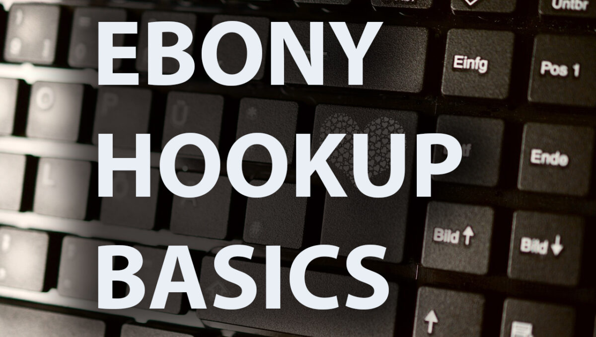 Ebony Hookup Basics: A White Men Can't Hump Guide
