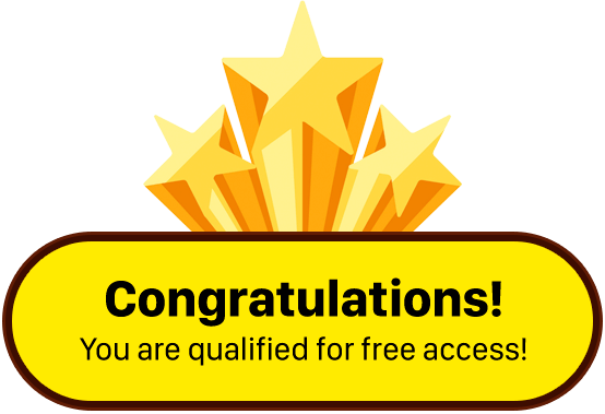 Congratulations! You are qualified for free access!